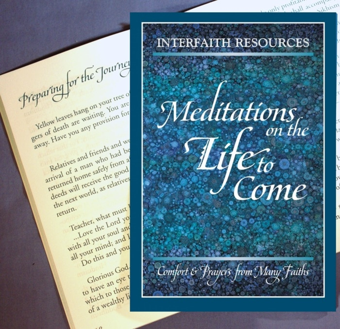 Gift Edition – Interfaith Meditations of the Life to Come