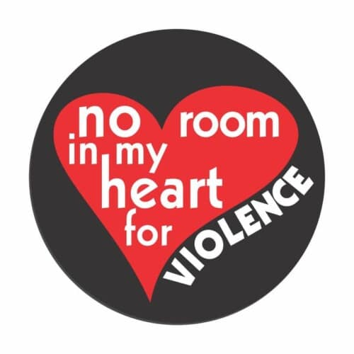 No room in my heart for violence Button