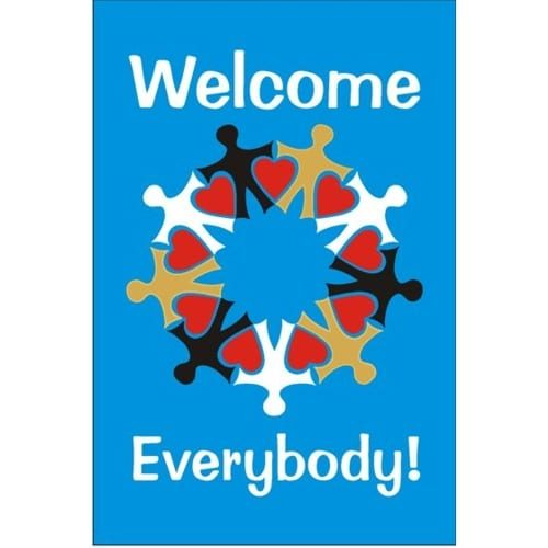 Welcome Everybody Yard Flag
