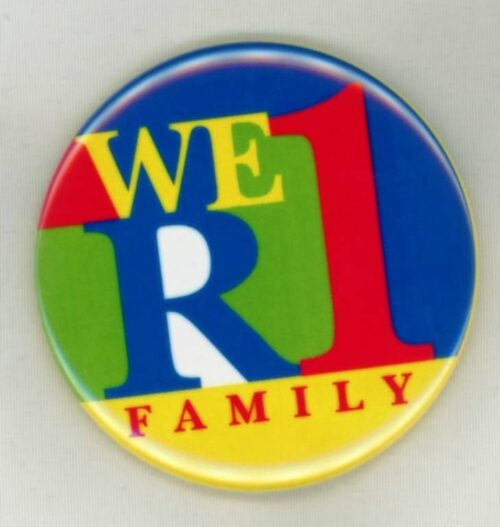 We are one family Button