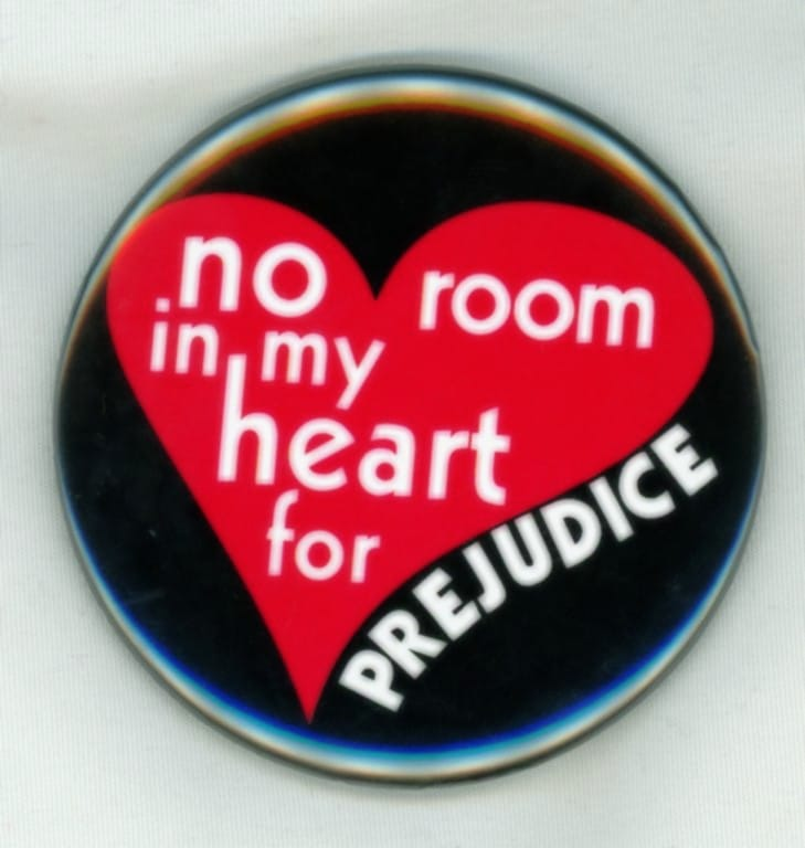 no room in my heart for prejudice
