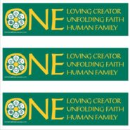 One Loving Creator, One Unfolding Faith, One Human Family – removable bumper Sticker