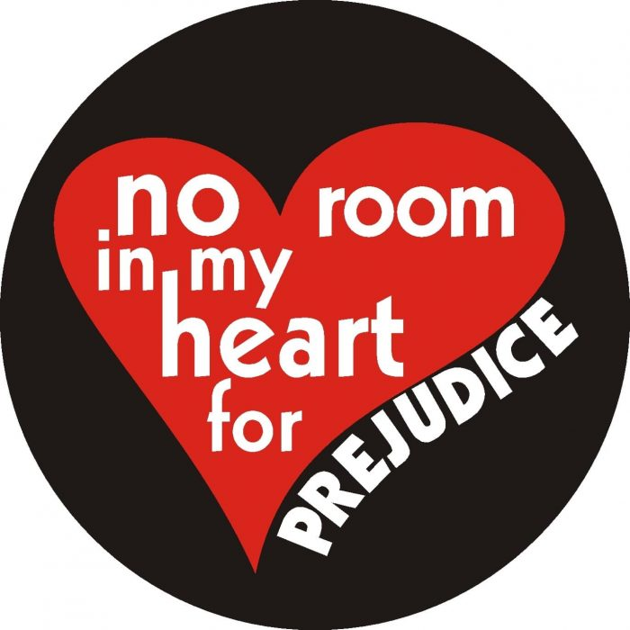 No room in my heart for prejudice Button