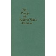 Proofs of Baha'u'llah's Mission