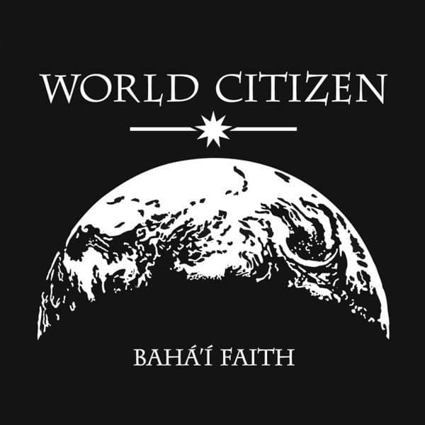 Baha'i World Citizen T-Shirt