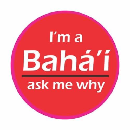 I'm a Bahai ask me my Button