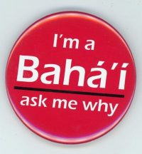 I'm a Bahai Ask me why Magnet