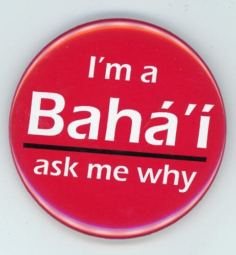 I'm a Bahai ask me my Button