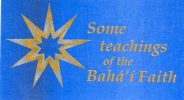 Some teachings of the Bahai Faith