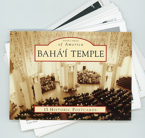 Historical Postcards of the Bahai Temple