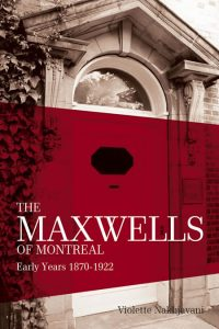 The Maxwells of Montreal Vol 1