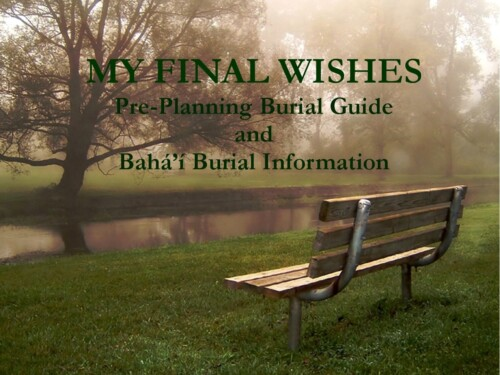 Bahai Burial Planning Guide – My Final Wishes