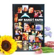 My Bahai Faith