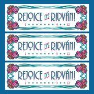 Rejoice it's Ridvan! Satin Banner