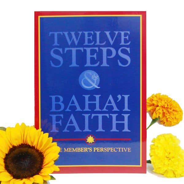 Twelve Steps and the Bahai Faith