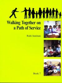 Ruhi 7 – Walking Together on a Path of Service