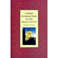 Short Introduction to the Baha'i Faith