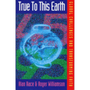 True to this Earth