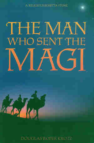 The Man Who Sent the Magi