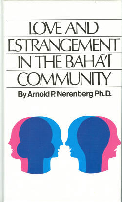 Love and Estrangement in the Bahai Community