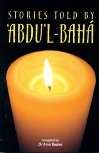 Stories told by Abdul-Baha