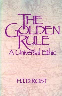 The Golden Rule – A Universal Ethic
