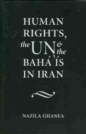 Human Rights, the UN and the Baha'is in Iran