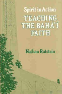 Teaching the Bahai Faith