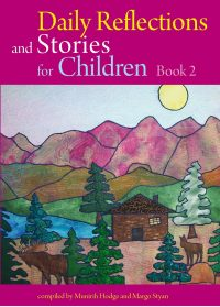 Daily Reflections and Stories for Children Book 2