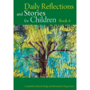 Daily Reflections and Stories for Children Book 4