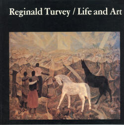 Reginald Turvey / Life and Art