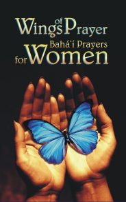 Baha'i Prayers for Women – Wings of Prayer Deluxe Edition