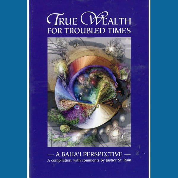 True Wealth for Troubled Times Mini-Book