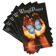 Wings of Prayer – Bahai Prayers for Women Mini-Book