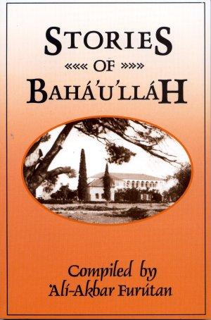 Stories of Bahaullah
