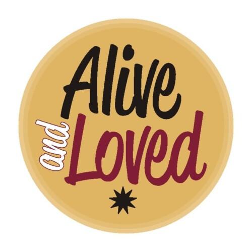 Alive & Loved Affirmation Button