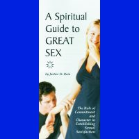 A Spiritual Guide to Great Sex