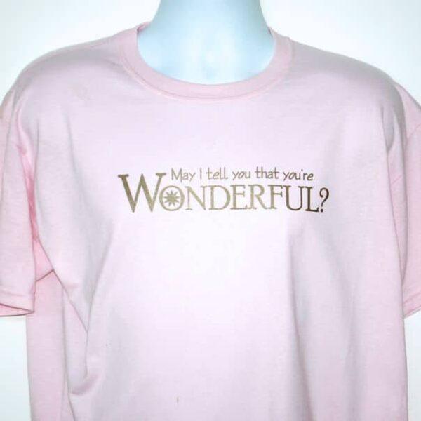 You're Wonderful T-Shirt