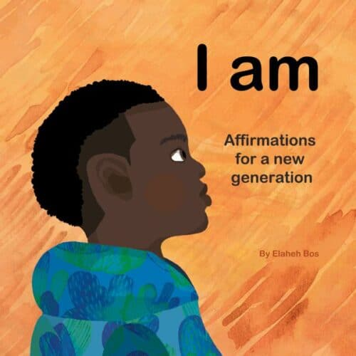 I AM – Affirmations for a New Generation
