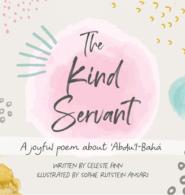 The Kind Servant – A Joyful Poem about Abdu'l-Baha